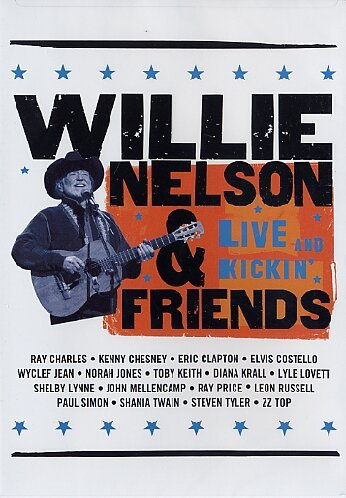 Willie Nelson & Friends: Live & Kickin [Import anglais]