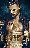 Heathen: A Dark Enemies to Lovers Romance...