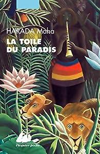 La toile du paradis par Maha Harada