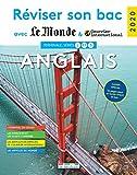 Réviser son bac avec Le Monde et Courrier international 2020 : Anglais, Terminales L, ES, S