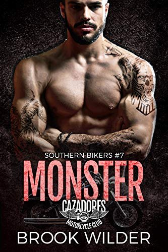 Monster: Cazadores MC (Southern Bikers Book 7) (English Edition)