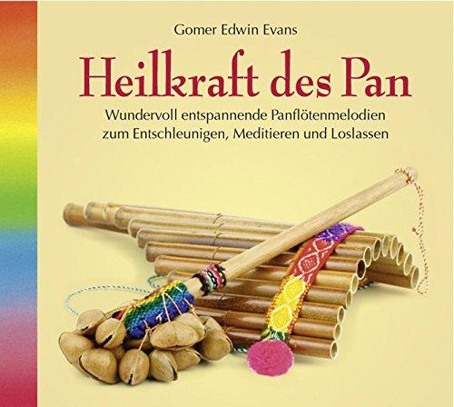 Heilkraft des Pan (2118), Panflötenmusik zum Entschleunigen, Meditieren und Loslassen. Musik Panflöte