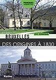 Bruxelles Des origines à 1830