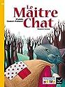 Ribambelle CE1 série jaune éd. 2016 - Le Maître Chat - Album 3 par Perrault