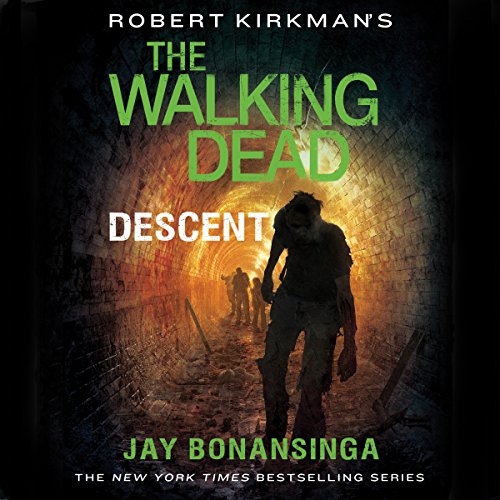 Robert Kirkman's The Walking Dead: Descent audiobook cover art