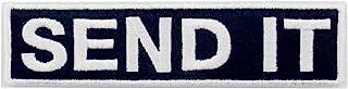 Send It Embroidered Patch Tactical Moral Applique Fastener Hook & Loop Emblem, White & Black