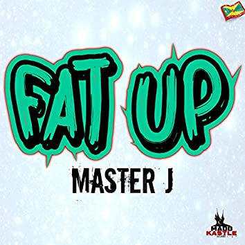 Fat Up