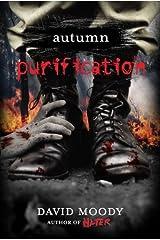 Autumn: Purification (Autumn series Book 3) Kindle Edition