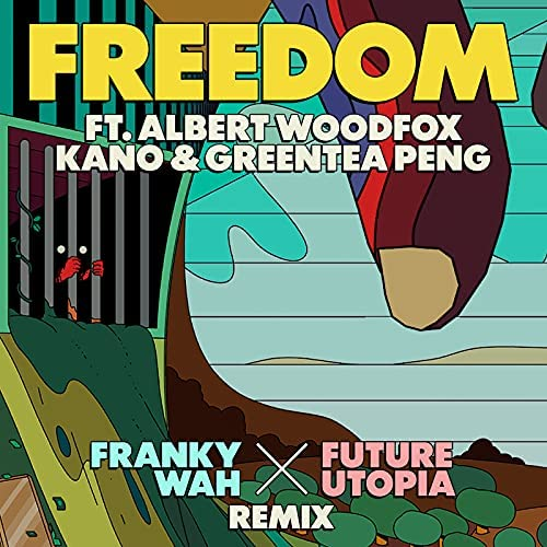 Future Utopia, Greentea Peng & Franky Wah feat. Kano & Albert Woodfox