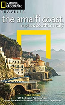National Geographic Traveler  The Amalfi Coast Naples and Southern Italy 3rd Edition