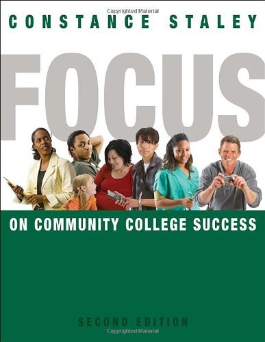 Compare Textbook Prices for FOCUS on Community College Success Textbook-specific CSFI 2 Edition ISBN 9780495906438 by Staley, Constance