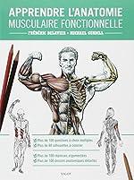 Apprendre l'anatomie musculaire fonctionnelle de Frédéric Delavier