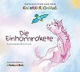 Die Einhornrakete: Fantasy-Kindergeschichte (Geschichten aus dem Kinderkartonhaus)