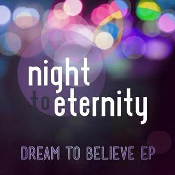Dream to Believe - EP