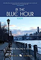 In the Blue Hour: Poems