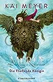 Merle. Die Fließende Königin: Merle-Zyklus 1