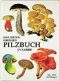 Dausiens grosses Pilzbuch in Farbe - Bohumil Vancura