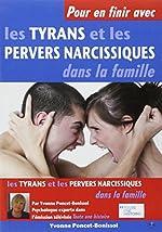 Pour en finir avec les tyrans et les pervers narcissiques dans la famille d'Yvonne Poncet-Bonissol