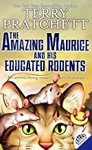Amazing Maurice & His Educated Rodents (01) by Pratchett, Terry [Mass Market Paperback (2003)]