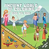 Ancient World of Coloring - God Vs God: Fun & Detailed Mythological Coloring Book for All Ages | Including Zeus, Poseidon, Aphrodite, Mandalas, Spartans, Scarabs, Roman Sculptures and Much More!