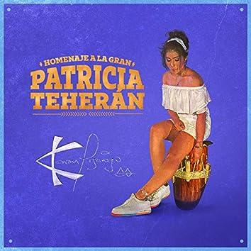 Homenaje a la Gran Patricia Teherán