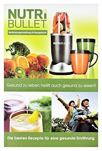 NutriBullet Anleitung / Rezeptbuch Speziell Für Den NutriBullet 600W