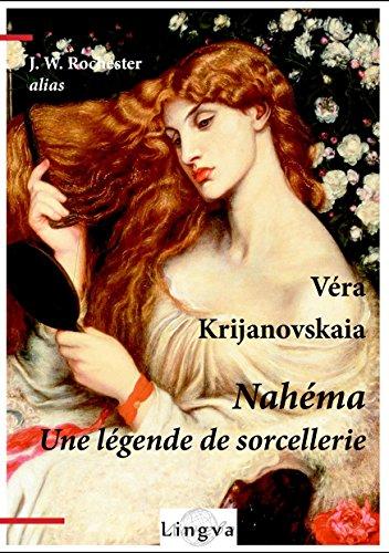 Nahéma: Une légende de sorcellerie (French Edition)