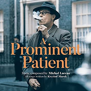 A Prominent Patient (Masaryk) [Original Motion Picture Soundtrack]