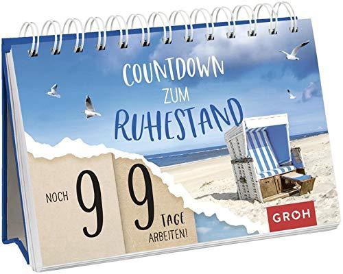 Countdown Ruhestand: Noch 99 Tage arbeiten