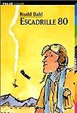 ESCADRILLE 80 - Editions Gallimard - 22/01/1999