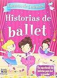 HISTORIAS DE BALLET (HISTORIAS DE 5 MINUTOS)