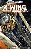 Star Wars X-Wing Rogue Squadron, Tome 2 - Darklighter