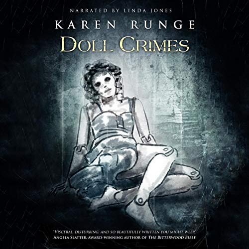 Doll Crimes Audiobook By Karen Runge, Crystal Lake Publishing cover art