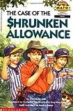 The Case of the Shrunken Allowance (HELLO READER LEVEL 4)