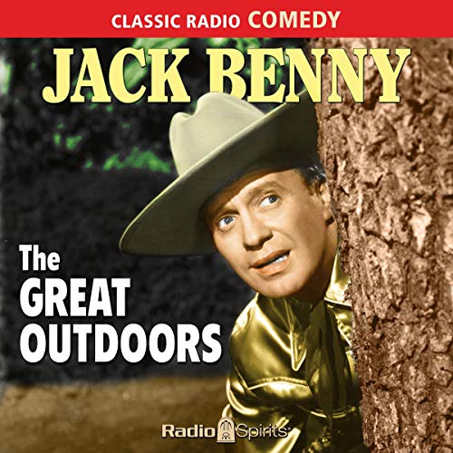 Jack Benny: Great Outdoors audiobook cover art