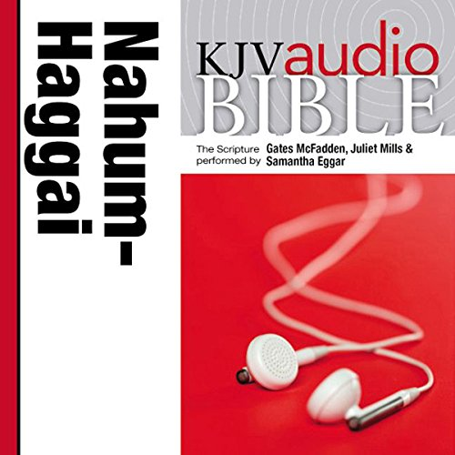 King James Version Audio Bible: The Books of Nahum, Habakkuk, Zephaniah, and Haggai audiobook cover art