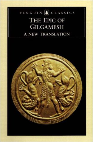 The Epic of Gilgamesh: A New Translation (Penguin Classics)