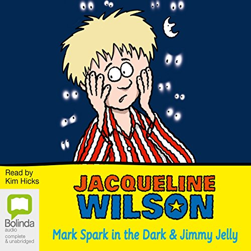 'Mark Spark in the Dark' and 'Jimmy Jelly' audiobook cover art