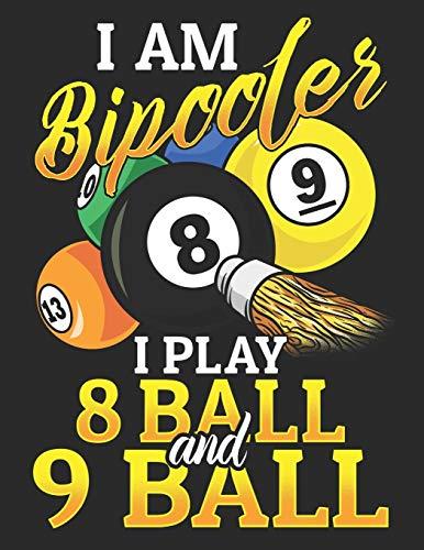 I am Bipooler I Play 8 Ball and 9 Ball: Notizbuch A4 Liniert Lustig Geschenk Tagebuch Journal Buch Pool Billard Snooker
