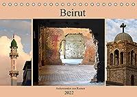 Beirut - auferstanden aus Ruinen (Tischkalender 2022 DIN A5 quer): Beirut, die Hauptstadt des Libanon, ist eine moderne Stadt mit ueberraschenden Gegensaetzen. Buergerkriegsruinen mit Einschussloechern stehen hier neben ultramodernen Architekturhighlights einer pulsierendnen Metropole. (Monatskalender, 14 Seit