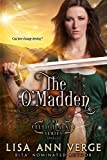 The O'Madden: A Novella (The Celtic Legends Series) (English Edition)