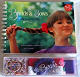 Braids & Bows: Easy Step-By-Step Instructions (The Creative Activity Kit)