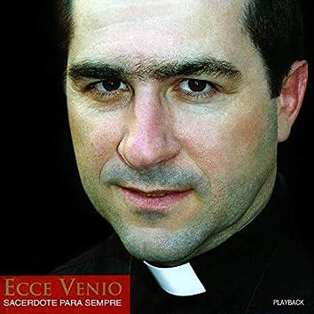 Ecce Venio - Sacerdote para Sempre (Playback)