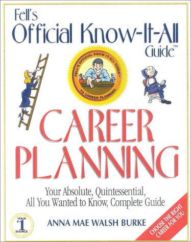 Fell's Official Know-it-All Guide Career Planning
