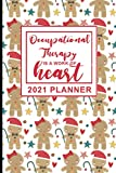 OCCUPATIONAL THERAPY IS A WORK OF HEART: YEARLY PLANNER FOR OT WITH NEW MOTIVATIONAL QUOTES EVERY WEEK. FUNNY APPRECIATION GAG GIFT IDEA FOR OT THERAPIST AND ASSISTANTS