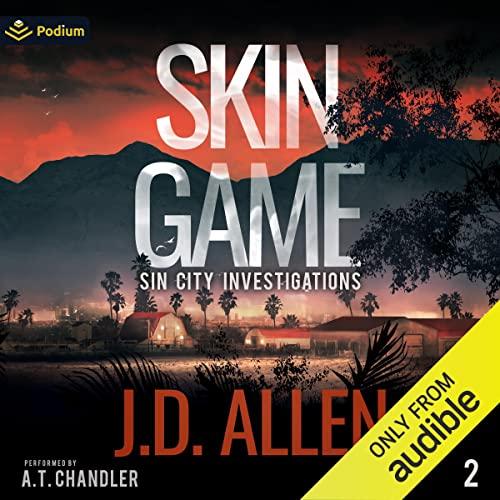 Skin Game Audiobook By J.D. Allen cover art