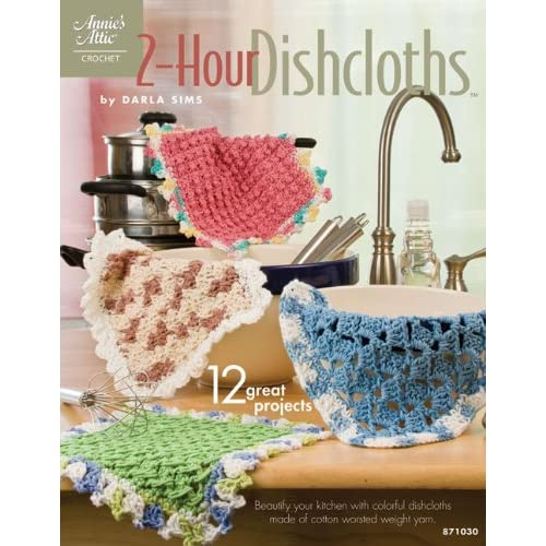 Surprising 2 Hour Dishcloths Annies Attic Crochet Darla Sims Gmtry Best Dining Table And Chair Ideas Images Gmtryco