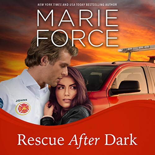 Rescue After Dark Audiobook By Marie Force cover art