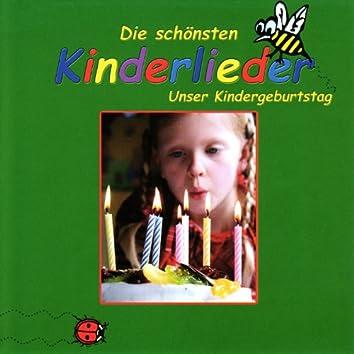 Die schönsten Kinderlieder (Unser Kindergeburtstag)
