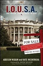 I.O.U.S.A: One Nation. Under Stress. In Debt (Agora Series Book 32)